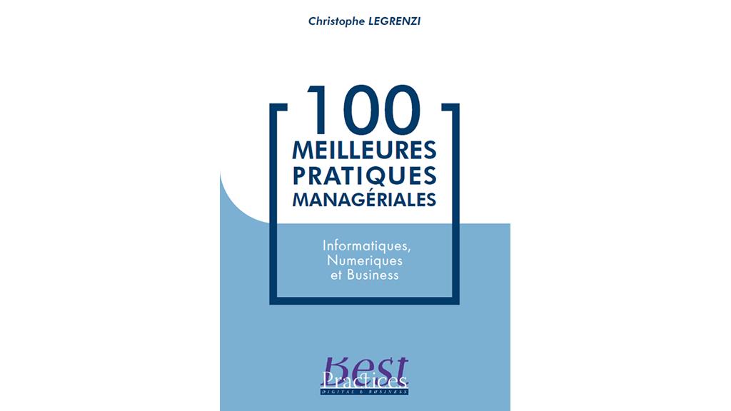 Prochaine sortie du livre «Les 100 meilleures pratiques managériales»