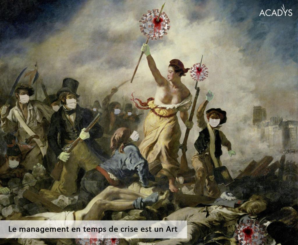 Le Management en temps de crise est un art – Episode #5
